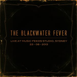 The Blackwater Fever Live At Music Feeds